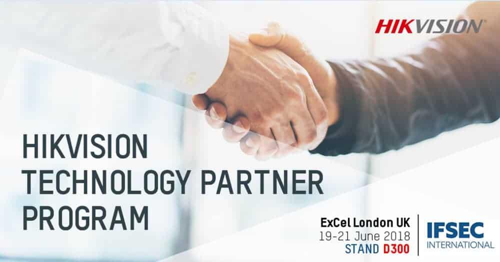 Partenaire Hikvision : expansion majeure de son programme de partenariat technologique à l'IFSEC 2018